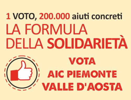 Un voto, 200.000 aiuti concreti: vota AIC Piemonte Valle d'Aosta!