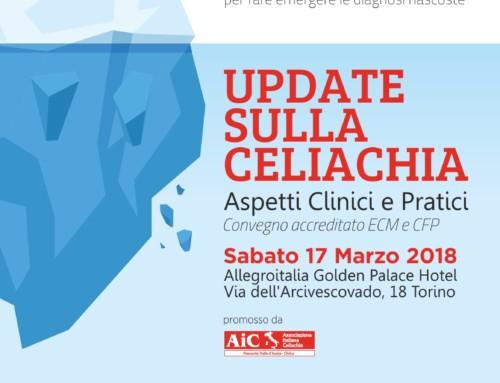UPDATE SULLA CELIACHIA, ASPETTI CLINICI E PRATICI  17 marzo 2018 – TORINO
