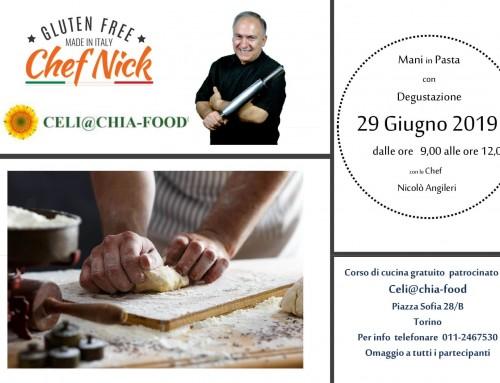 Corso mani in pasta gratuito – Celi@chia Food Torino